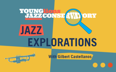 Jazz Explorations with Gilbert Castellanos – New Online Series